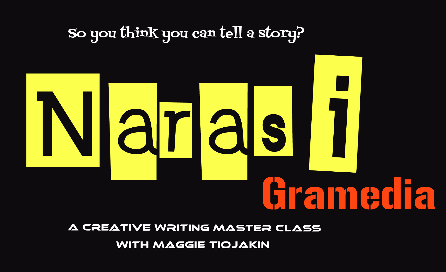 NARASI Gramedia: A Creative Writing Master Class (Sold Out)